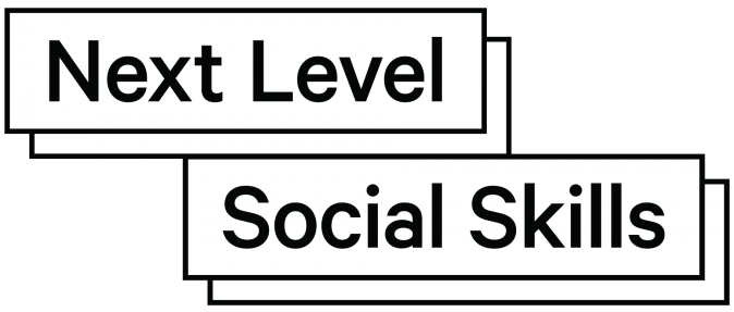 Next Level Social Skills