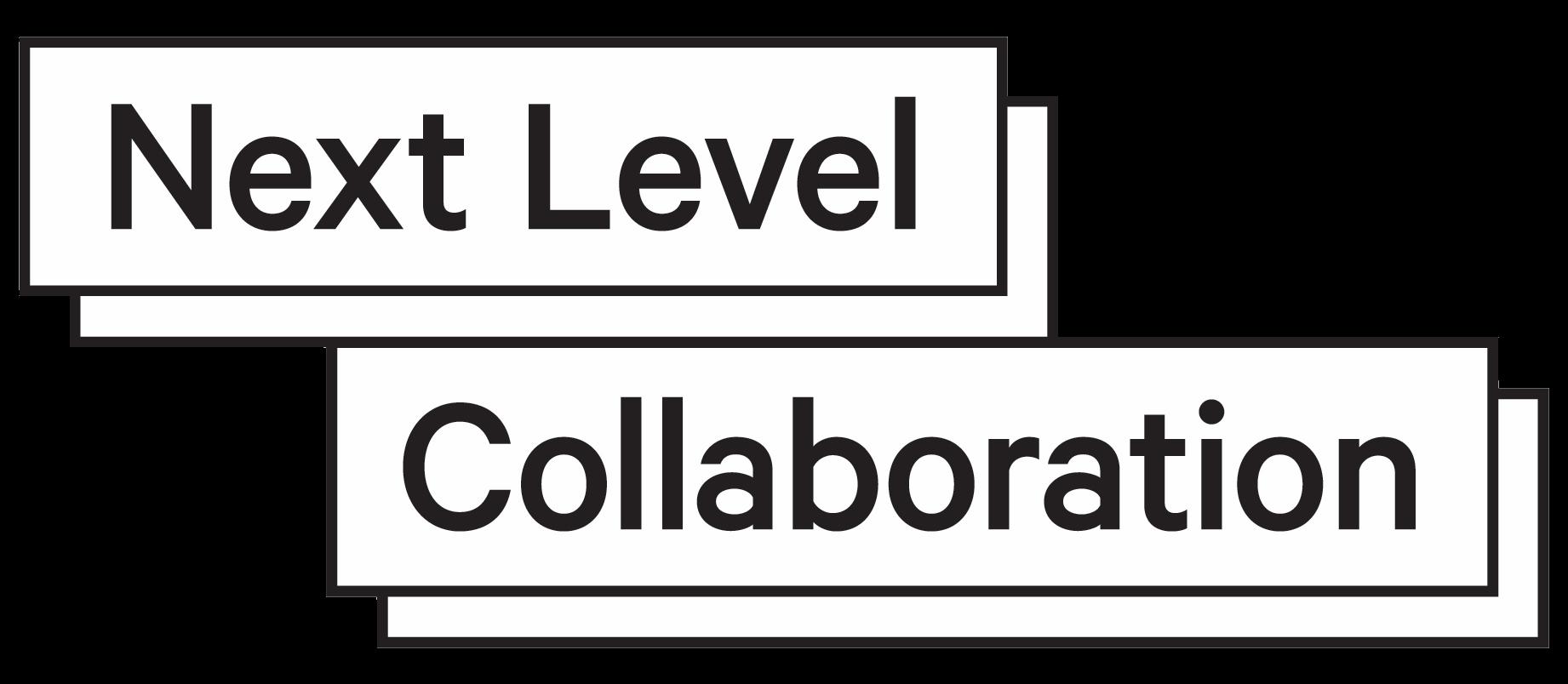 Next Level Collaboration